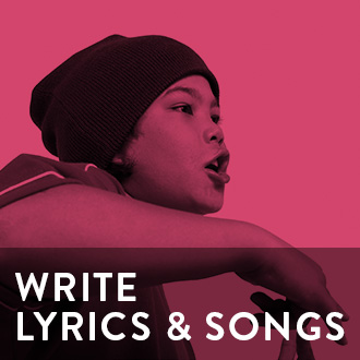 Write Lyrics and Songs